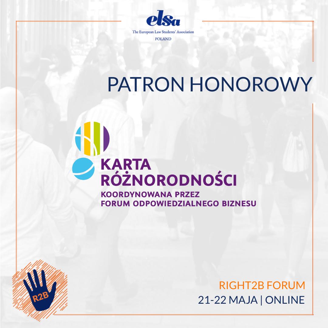 Patron honorowy – Karta Różnorodności – Right2B Forum