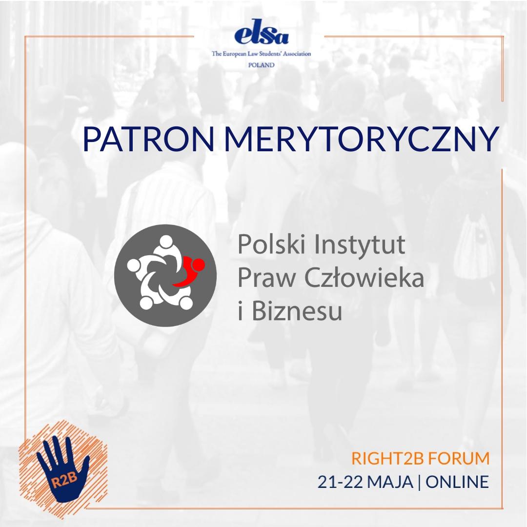 Patron merytoryczny: Polski Instytut Praw Człowieka i Biznesu